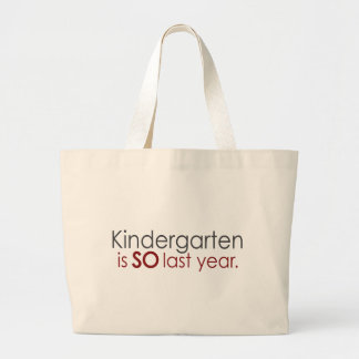 Funny Kindergarten Grad Large Tote Bag