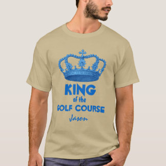 Funny King of the Golf Course with Crown V28B T-Shirt