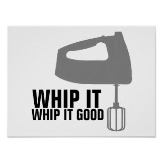 Funny Kitchen Sign Poster, Whip it Good Poster