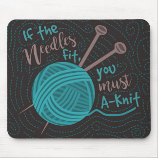 Funny Knitting Humor Knitters Needles Yarn Mouse Pad