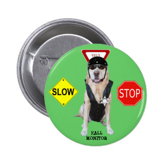 Funny Lab Hall Monitor 2 Inch Round Button