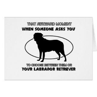 Funny LABRADOR RETRIEVER designs Cards