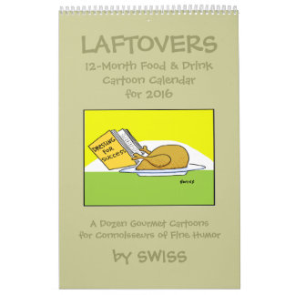 Funny Laftovers Food Cartoons Calendar