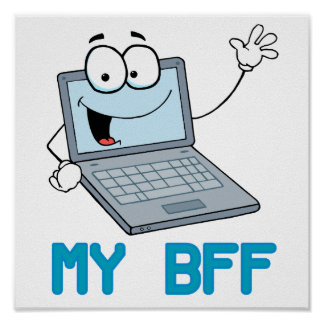 funny laptop my bff cartoon poster