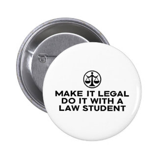 Funny Law Student Button
