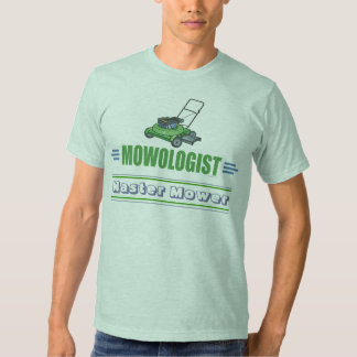 Funny Lawn Mowing Tee Shirt