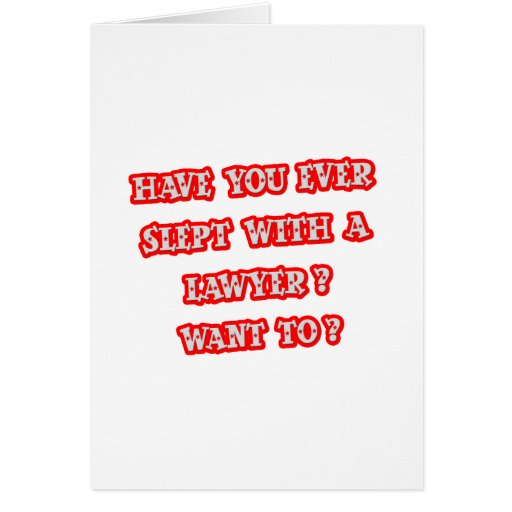 Funny Lawyer Pick-Up Line Greeting Card