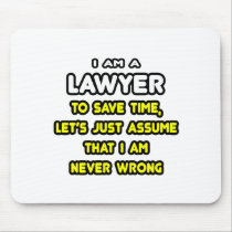 Funny Lawyer T-Shirts and Gifts Mousepad