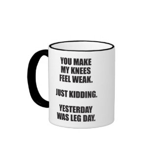 Funny Leg Day Saying - Bodybuilding Gym Humor Ringer Mug