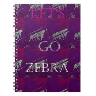 Funny Lets Go Zebra  Hakuna Matata motif Design Co Notebook