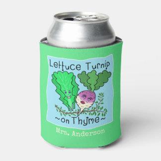 Funny Lettuce Turnip on Thyme Pun | Teacher Name Can Cooler
