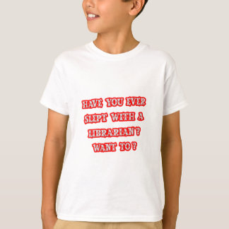 Funny Librarian Pick-Up Line T-Shirt