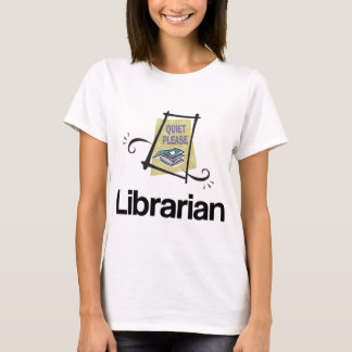 Funny Librarian Quiet Please Library Gift T-Shirt