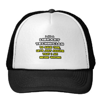 Funny Library Technician T-Shirts and Gifts Trucker Hat