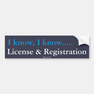 Funny License & Registration Bumper Sticker
