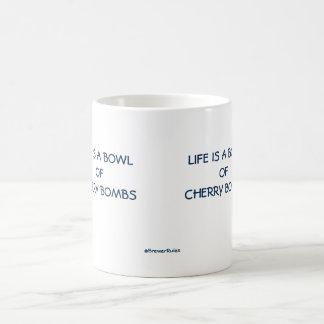 Funny: Life is a bowl of cherry bombs Coffee Mug
