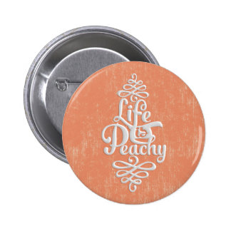 Funny Life Is Peachy Girly Peach And White Desig 2 Inch Round Button