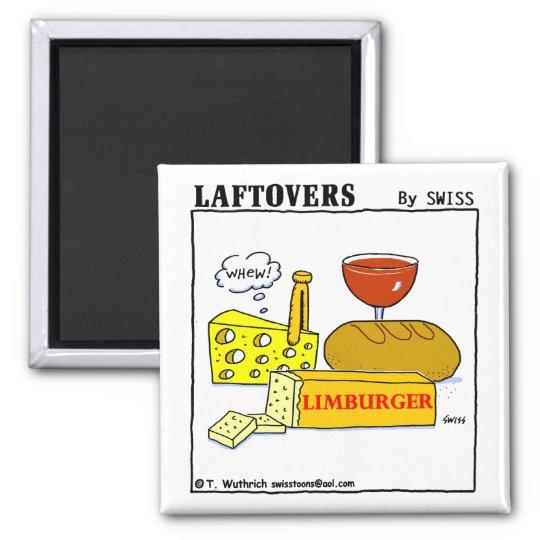 Funny Limburger Cheese Laftovers Cartoon Magnet