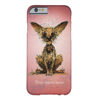 Funny Little Dog Barely There iPhone 6 Case