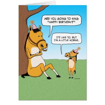 chuckink Funny Little Horse Birthday Card