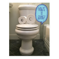 Funny Looking Toilet Asking How's It Going? Postcard