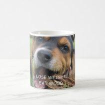 Funny Lose Weight Eat Wood Puppy Coffee Mug