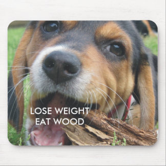 Funny Lose Weight Eat Wood Puppy Mouse Pad