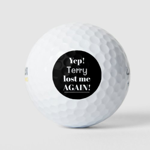 Funny Lost Again Quote with Name Golf Balls
