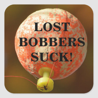 Funny LOST BOBBERS SUCK! Square Sticker