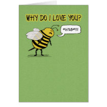 Funny Love and Romance Just Bee Cuss