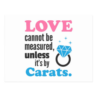 Funny, Love cannot be measured, Diamond Ring Postcard