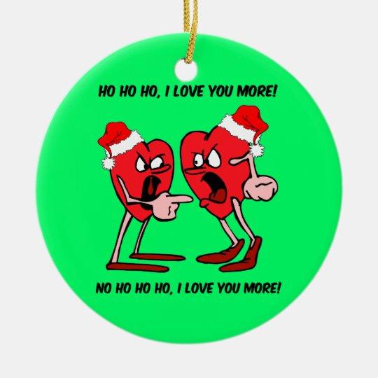 Funny love ceramic ornament