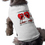 Funny love doggie t-shirt