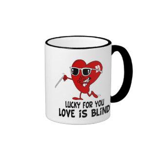 Funny Love is Blind Ringer Coffee Mug