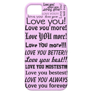 Funny Love You Love you more Graphic Text on Pink iPhone SE/5/5s Case