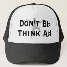 Funny Low Cost Dont B Flat Think A Sharp Music Hat at Zazzle
