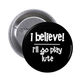 Funny Lute Pinback Button