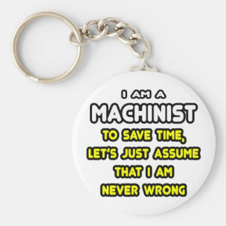 Funny Machinist T-Shirts and Gifts Basic Round Button Keychain