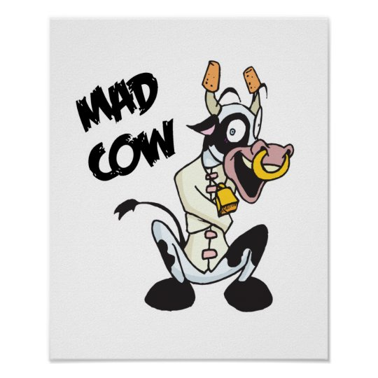 funny mad cow poster
