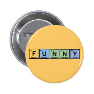 Funny made of Elements Pin