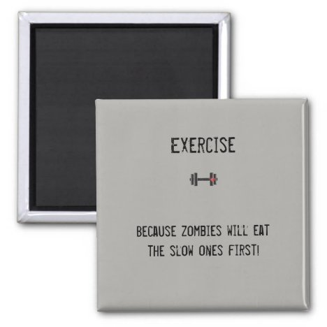 Funny magnet for fitness lovers!