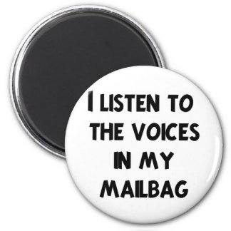 Funny Mail Carrier T-shirts and Gifts 2 Inch Round Magnet