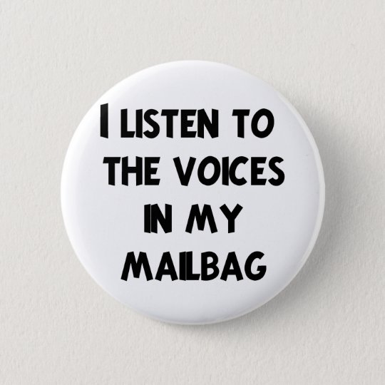 Funny Mail Carrier T-shirts and Gifts Pinback Button