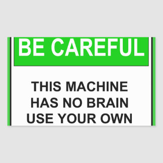 Funny Maintenance Caution Sign Rectangular Sticker