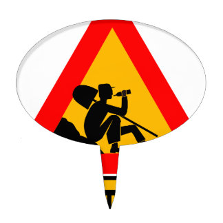 Funny Man at work sign Cake Topper
