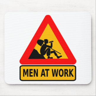 Funny Man at work sign Mouse Pad