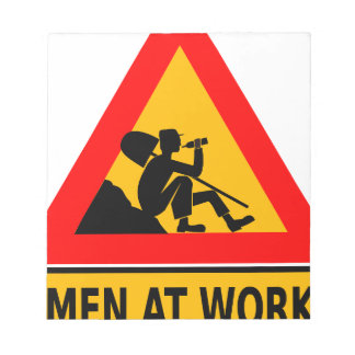 Funny Man at work sign Note Pad