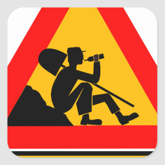 Funny Man at work sign Square Sticker