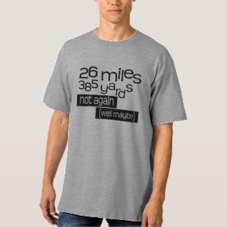 Funny Marathon 26 miles 385 yards T-Shirt
