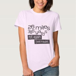 Funny Marathon 26 miles 385 yards Tee Shirt